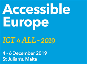 Accessible Europe: ICT 4 All Malta, 2019