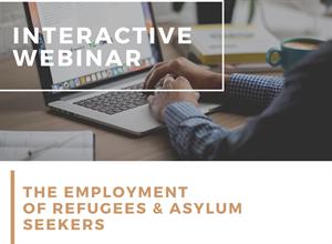 Webinar - Employment of Asylum Seekers and Refugees