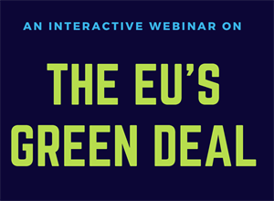 Webinar on the 'EU's Green Deal'.